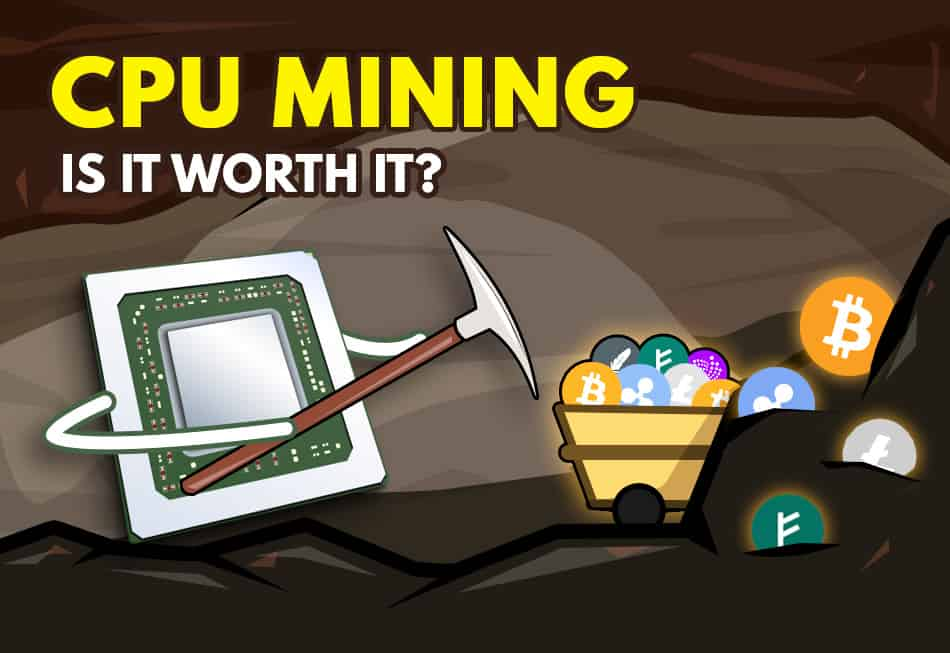 cpu mining and best coins to cpu mine