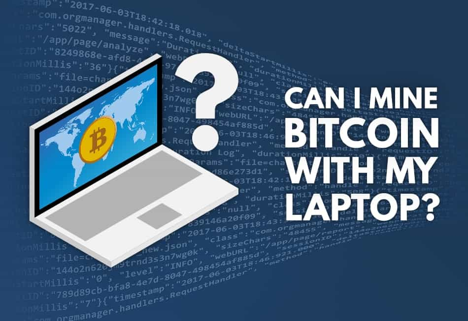 Can i mine bitcoins on my laptop titanbet mobile betting setup