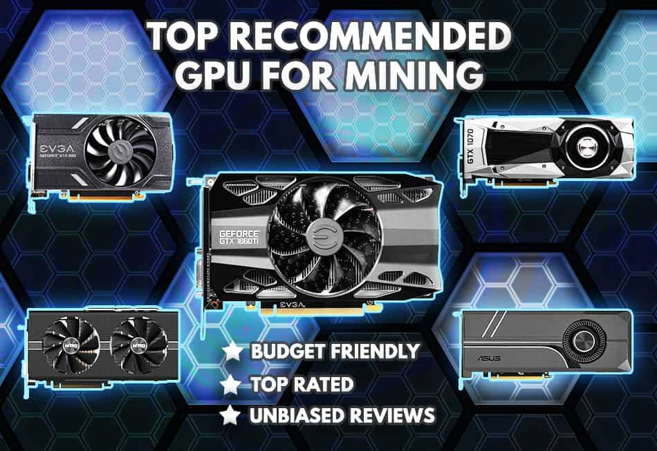 Which GPU Is Best For Mining? [2019 Updated Guide] – Crypto Miner Tips