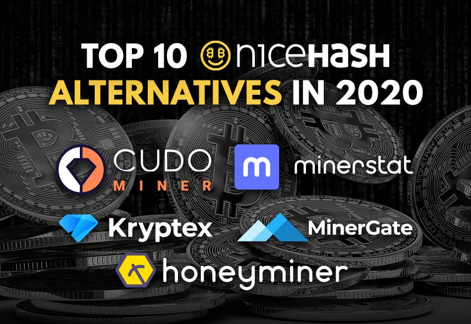 Top 10 Nicehash Alternatives In 2020 Crypto Miner Tips Please note that calculations are based on mean values, therefore your final results may vary. top 10 nicehash alternatives in 2020