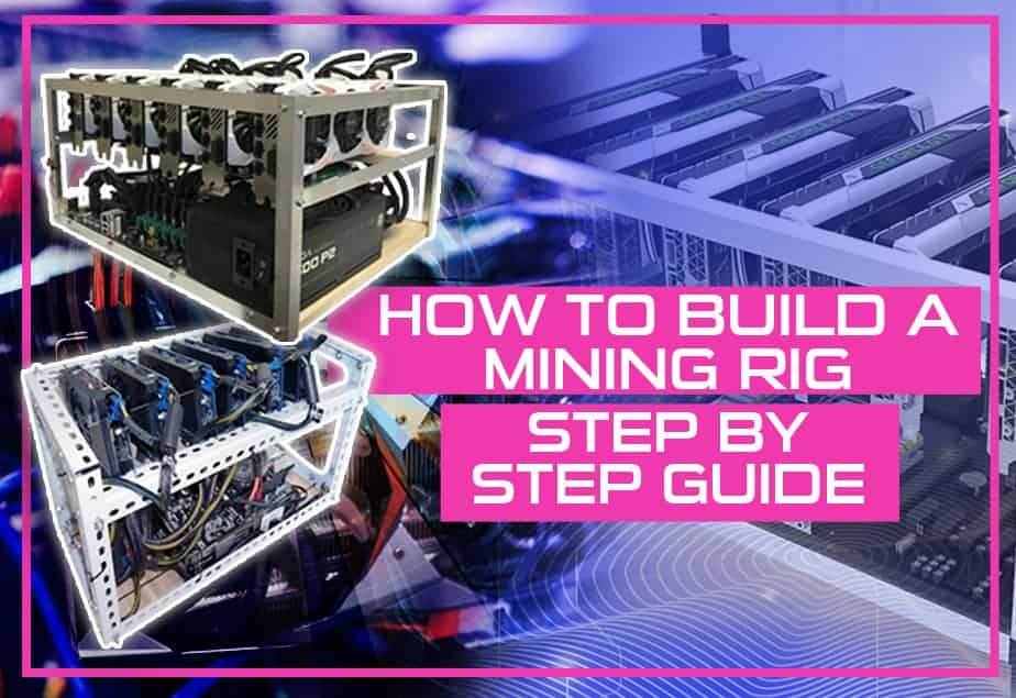 How To Build A Mining Rig