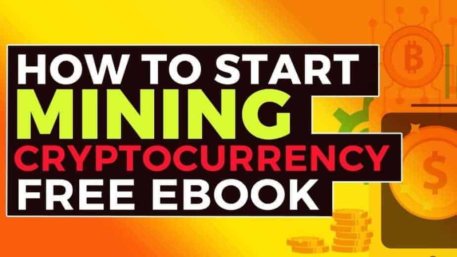 How To Start Mining Cryptocurrency Free ebook